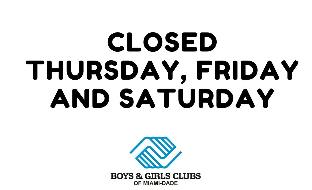 Clubs Closed Thursday, Friday and Saturday